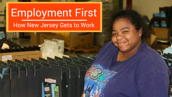 Employment First - New Jersey Gets to Work
