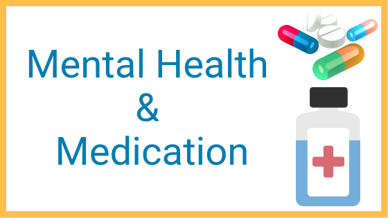 Medication for Mental Health – Part II: Medication Management