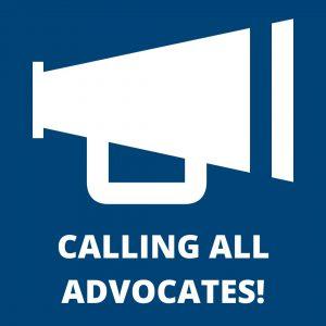 Calling all advocates