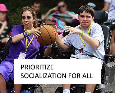 Prioritize Socialization
